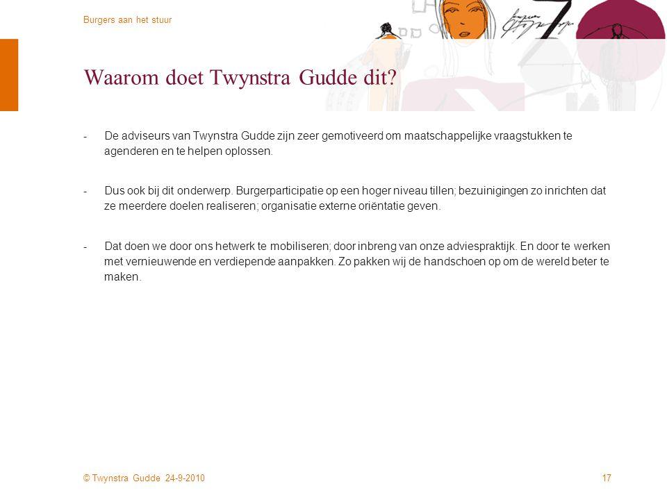 Waarom doet Twynstra Gudde dit