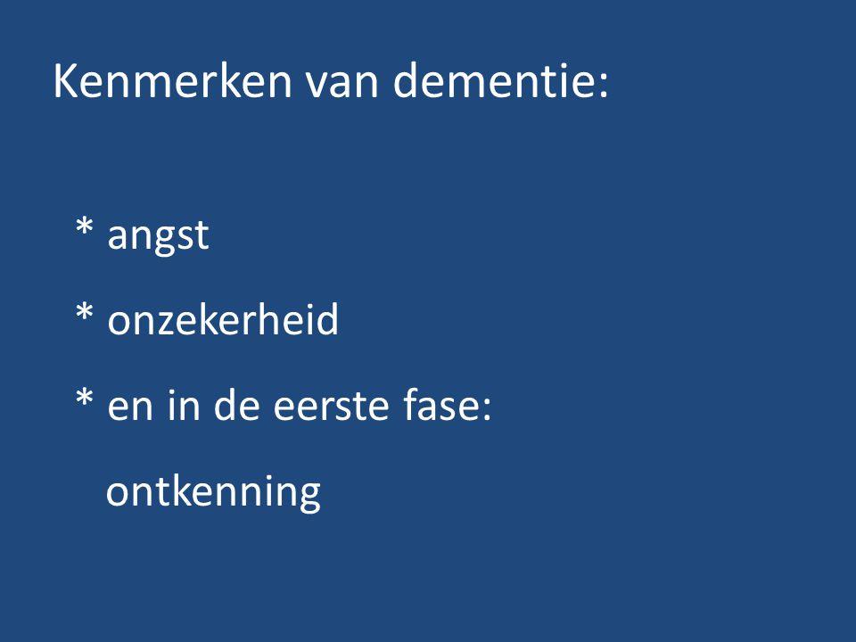 Kenmerken van dementie: