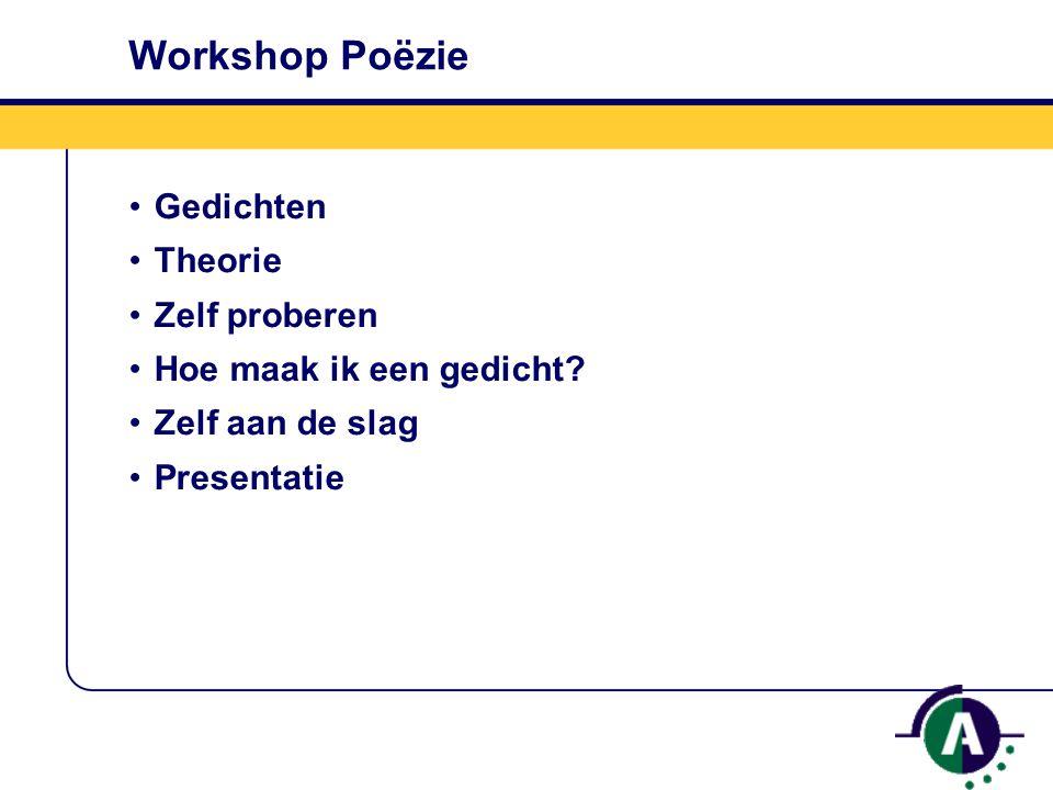 Workshop Poëzie Gedichten Theorie Zelf proberen