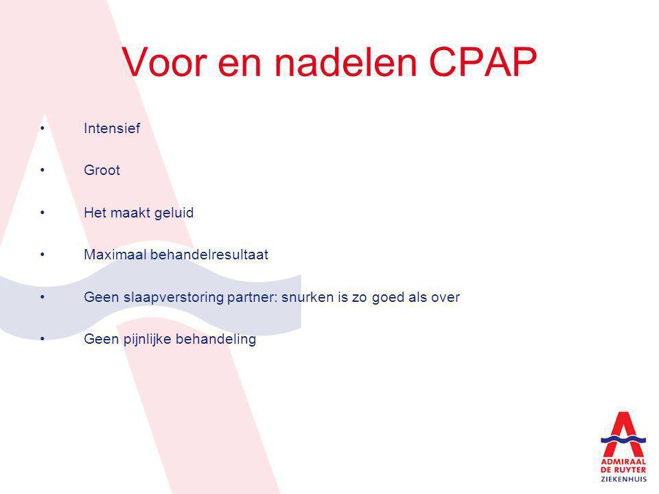 Voor en nadelen CPAP Intensief Groot Het maakt geluid