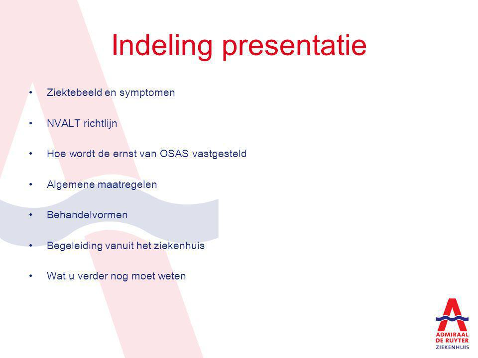 Indeling presentatie Ziektebeeld en symptomen NVALT richtlijn