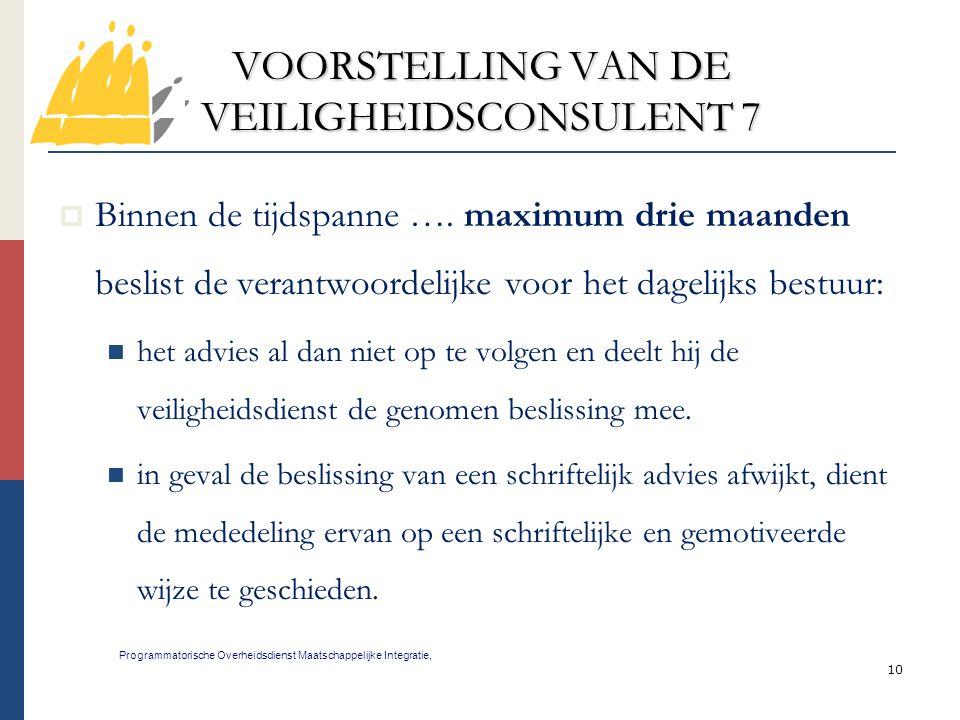 VOORSTELLING VAN DE VEILIGHEIDSCONSULENT 7