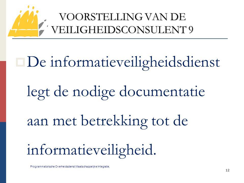 VOORSTELLING VAN DE VEILIGHEIDSCONSULENT 9
