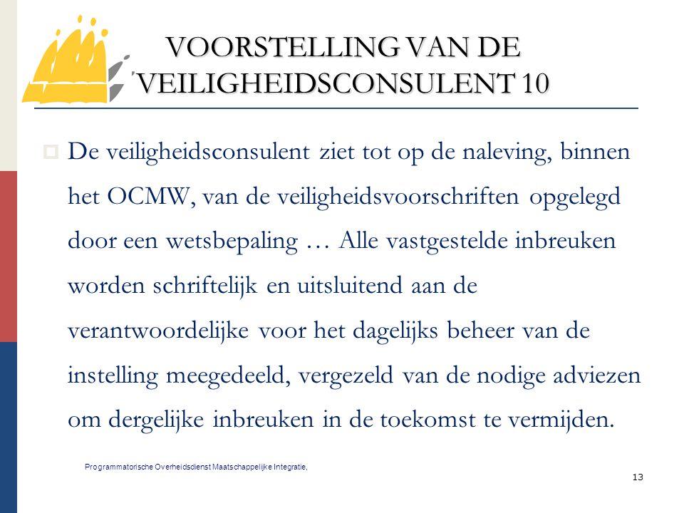 VOORSTELLING VAN DE VEILIGHEIDSCONSULENT 10