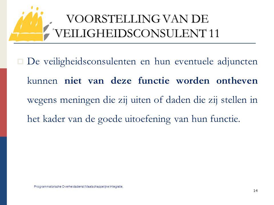 VOORSTELLING VAN DE VEILIGHEIDSCONSULENT 11
