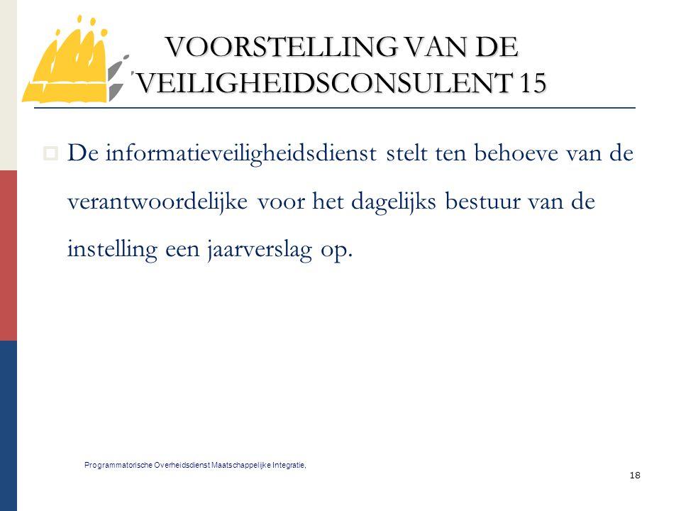 VOORSTELLING VAN DE VEILIGHEIDSCONSULENT 15