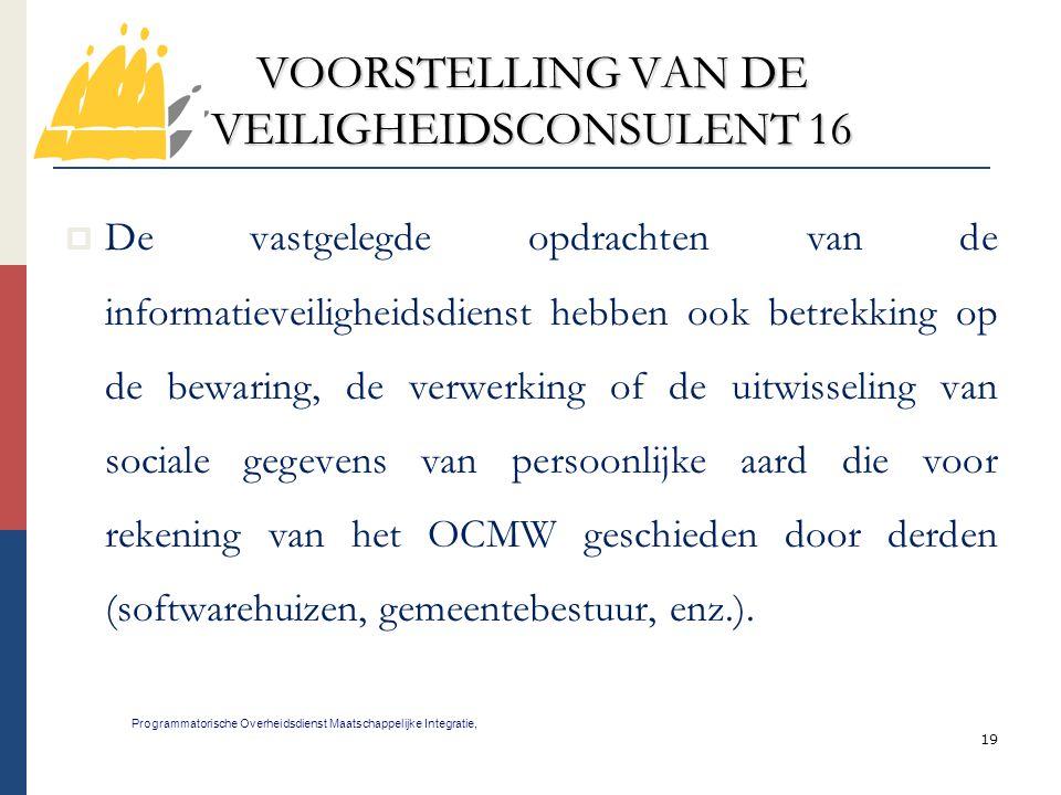 VOORSTELLING VAN DE VEILIGHEIDSCONSULENT 16