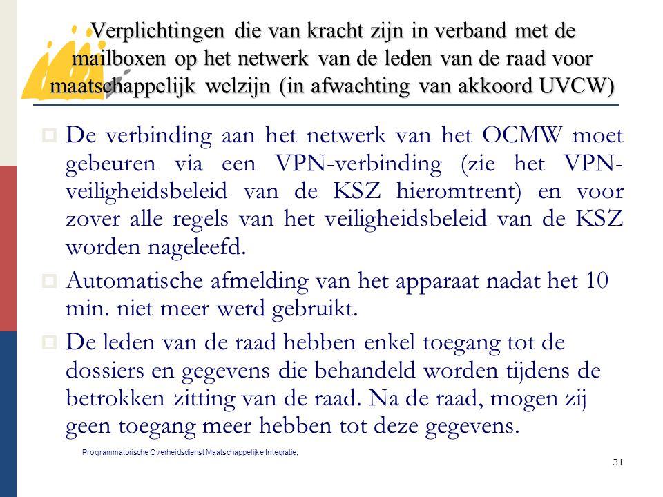 Verplichtingen die van kracht zijn in verband met de mailboxen op het netwerk van de leden van de raad voor maatschappelijk welzijn (in afwachting van akkoord UVCW)