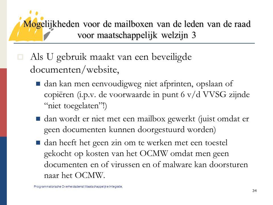 Als U gebruik maakt van een beveiligde documenten/website,