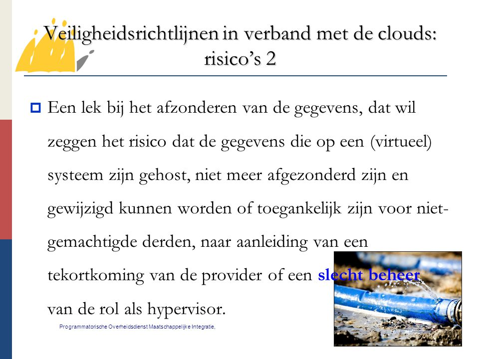 Veiligheidsrichtlijnen in verband met de clouds: risico's 2