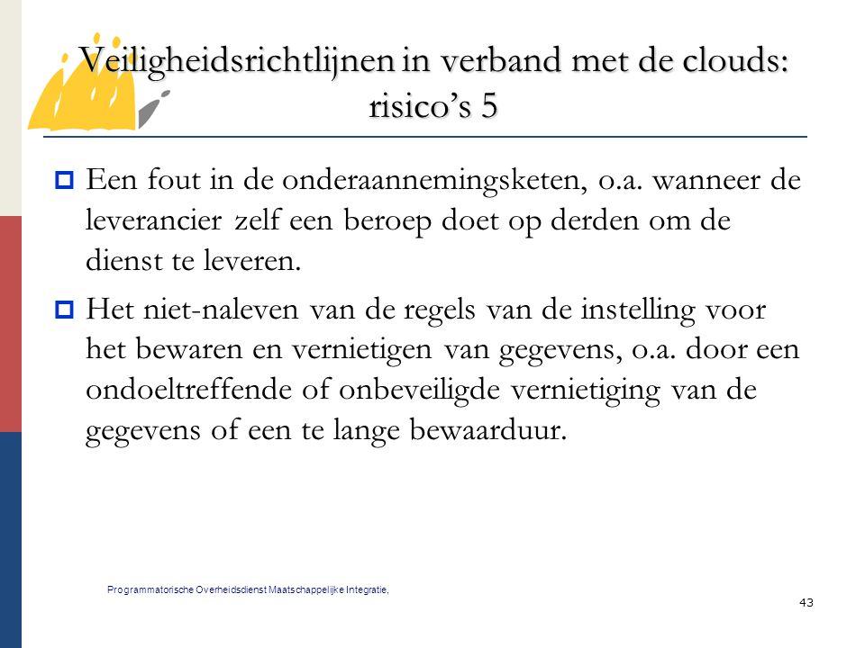 Veiligheidsrichtlijnen in verband met de clouds: risico's 5