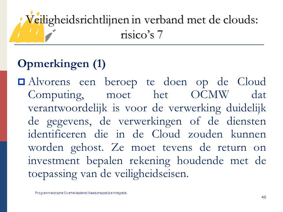 Veiligheidsrichtlijnen in verband met de clouds: risico's 7
