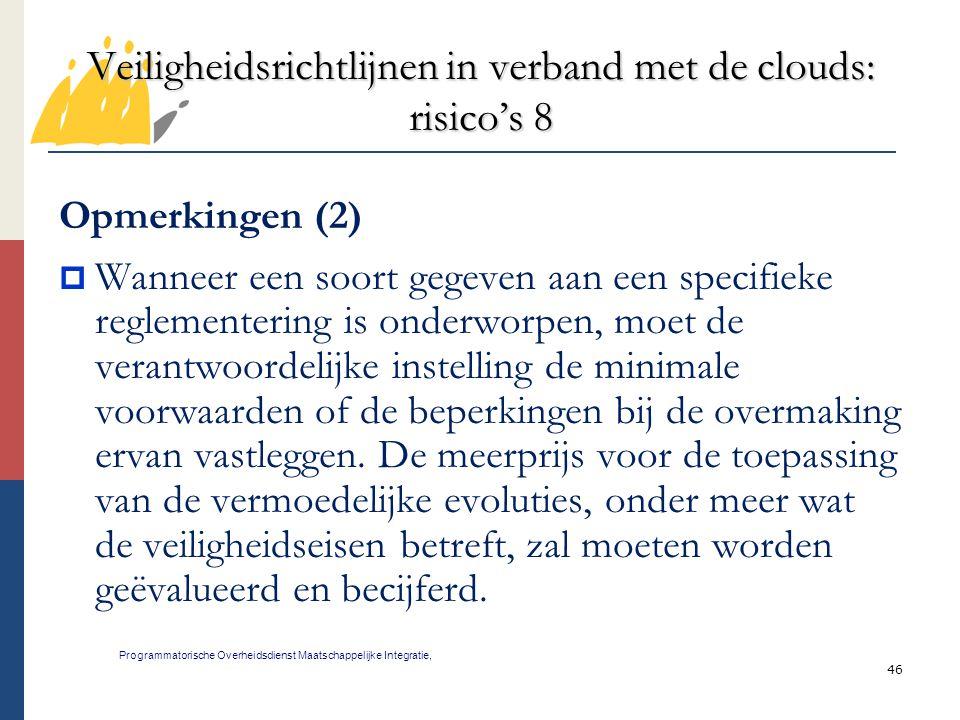 Veiligheidsrichtlijnen in verband met de clouds: risico's 8