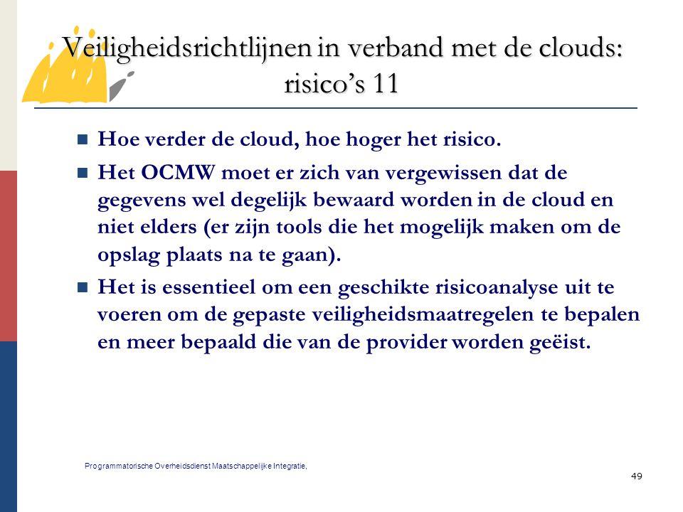 Veiligheidsrichtlijnen in verband met de clouds: risico's 11