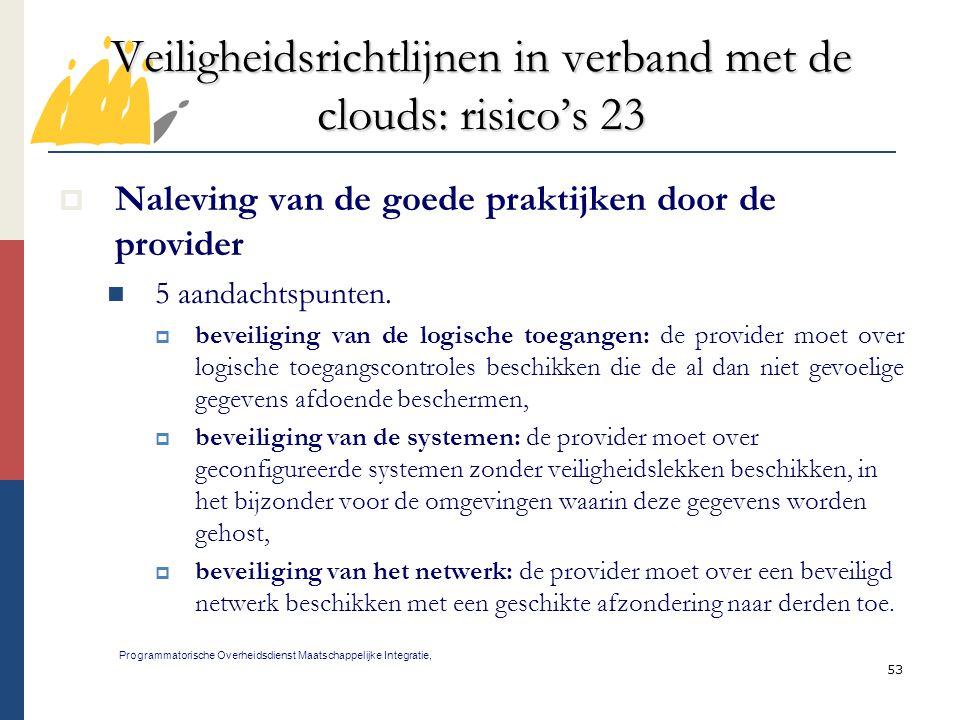 Veiligheidsrichtlijnen in verband met de clouds: risico's 23