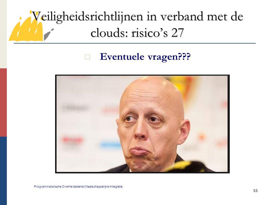 Veiligheidsrichtlijnen in verband met de clouds: risico's 27