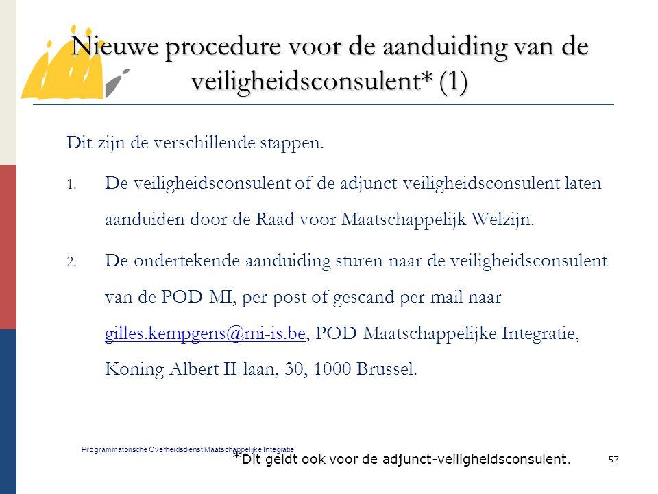 Nieuwe procedure voor de aanduiding van de veiligheidsconsulent* (1)