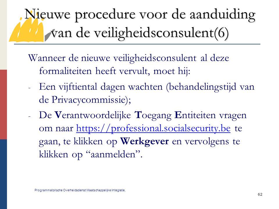 Nieuwe procedure voor de aanduiding van de veiligheidsconsulent(6)