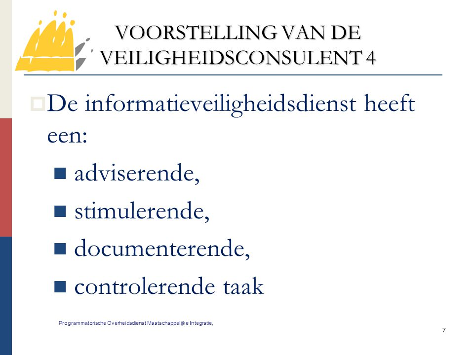 VOORSTELLING VAN DE VEILIGHEIDSCONSULENT 4