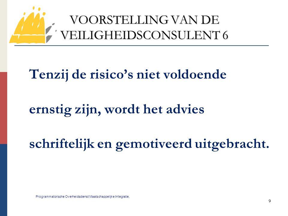 VOORSTELLING VAN DE VEILIGHEIDSCONSULENT 6
