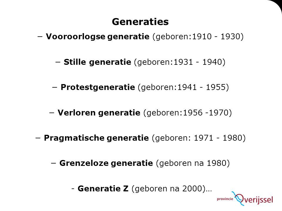 Generaties − Vooroorlogse generatie (geboren:1910 - 1930)