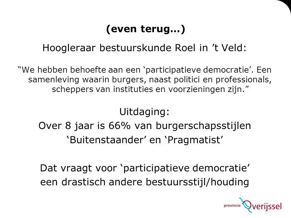 Hoogleraar bestuurskunde Roel in 't Veld: