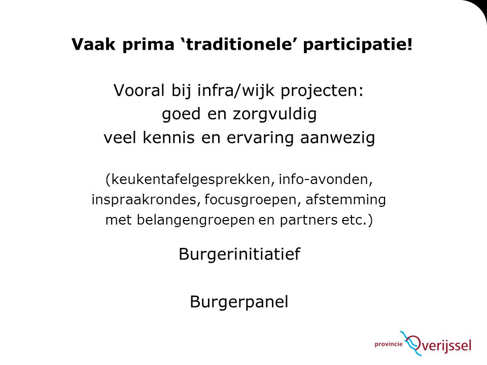 Vaak prima 'traditionele' participatie!