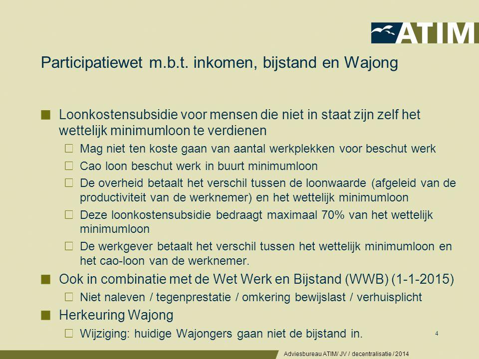 Decentralisatie AWBZ, uitbreiding WMO