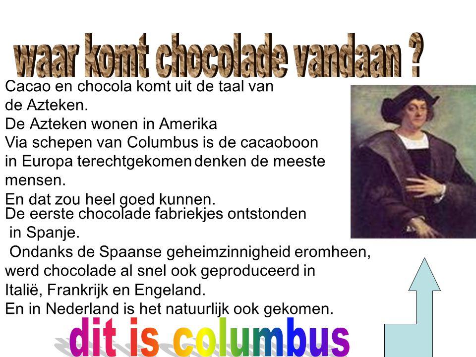 waar komt chocolade vandaan