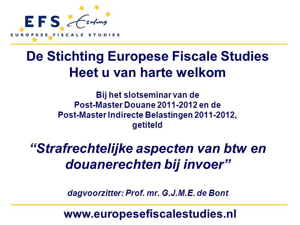De Stichting Europese Fiscale Studies Heet u van harte welkom
