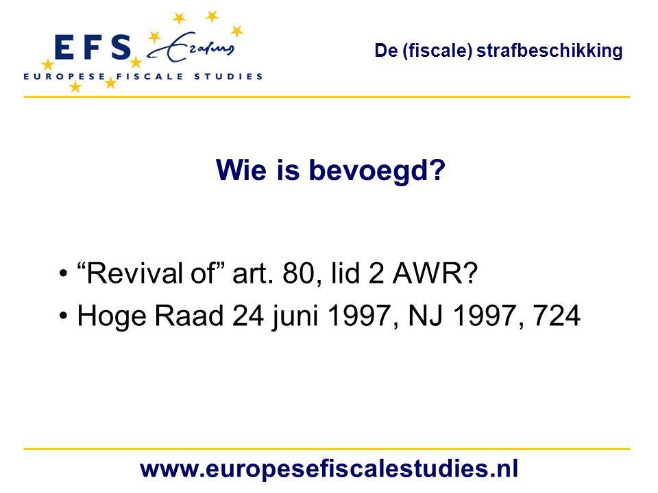 Revival of art. 80, lid 2 AWR Hoge Raad 24 juni 1997, NJ 1997, 724