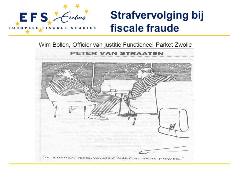 Strafvervolging bij fiscale fraude