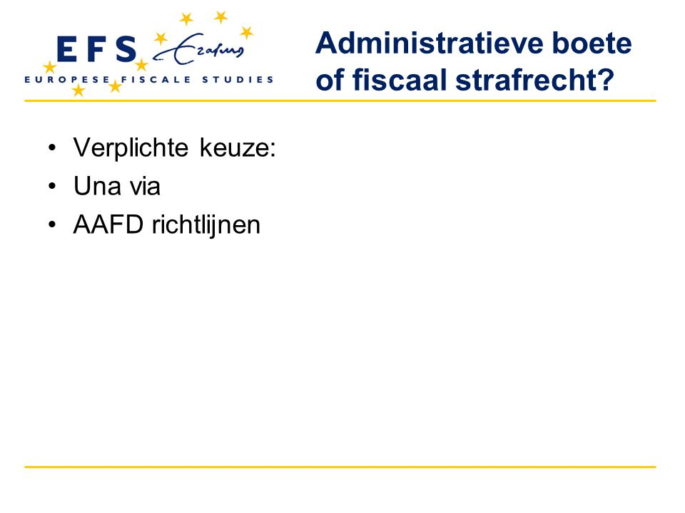 Administratieve boete of fiscaal strafrecht