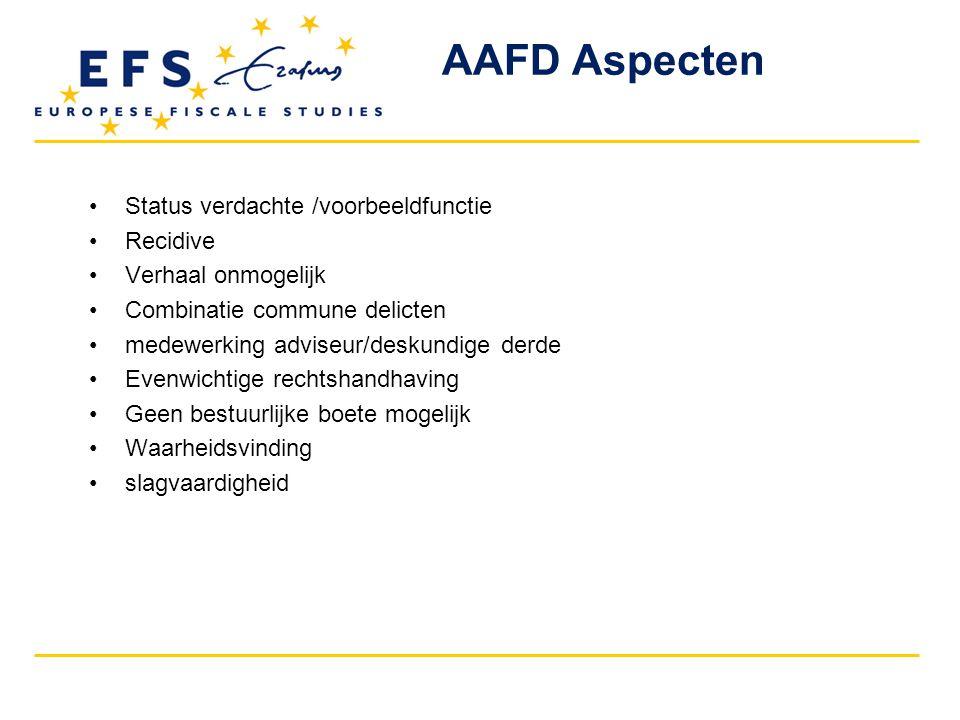 AAFD Aspecten Status verdachte /voorbeeldfunctie Recidive