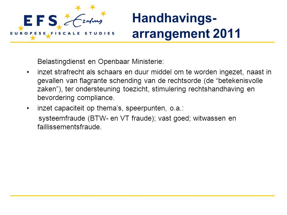 Handhavings- arrangement 2011