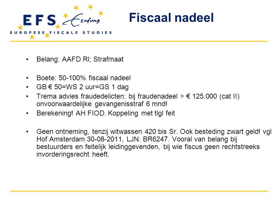 Fiscaal nadeel Belang: AAFD Rl; Strafmaat