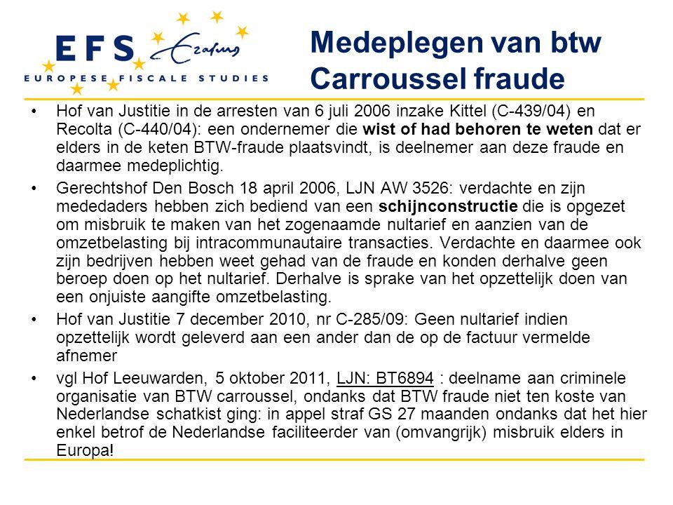 Medeplegen van btw Carroussel fraude