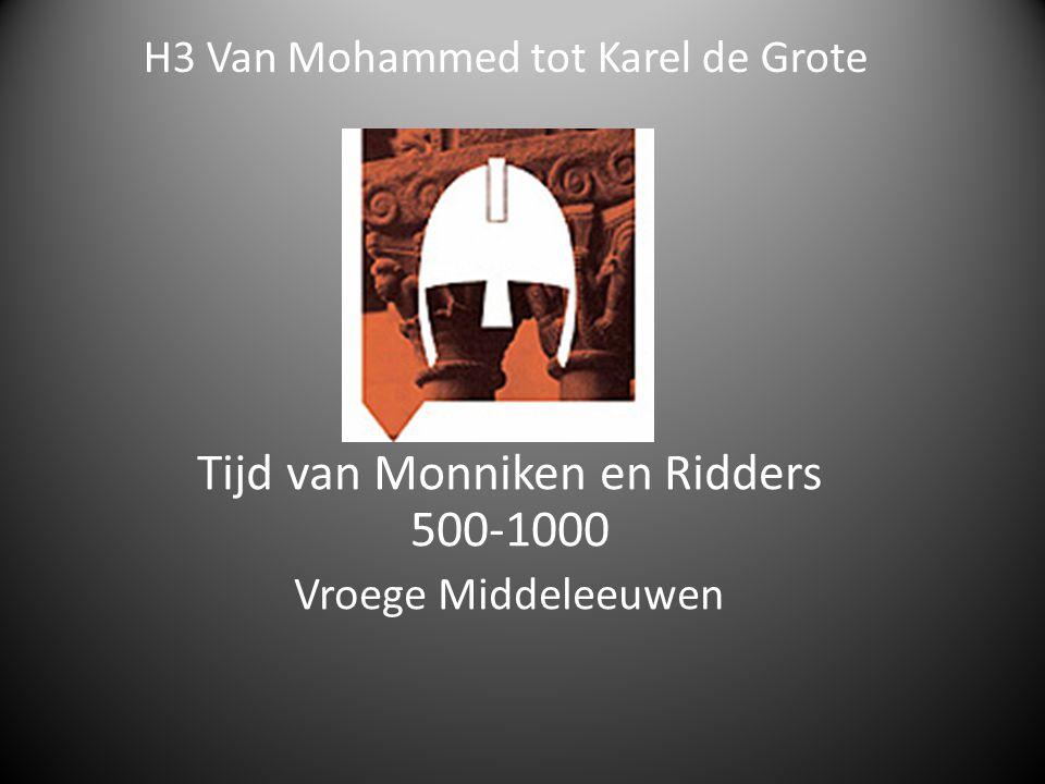 H3 Van Mohammed tot Karel de Grote