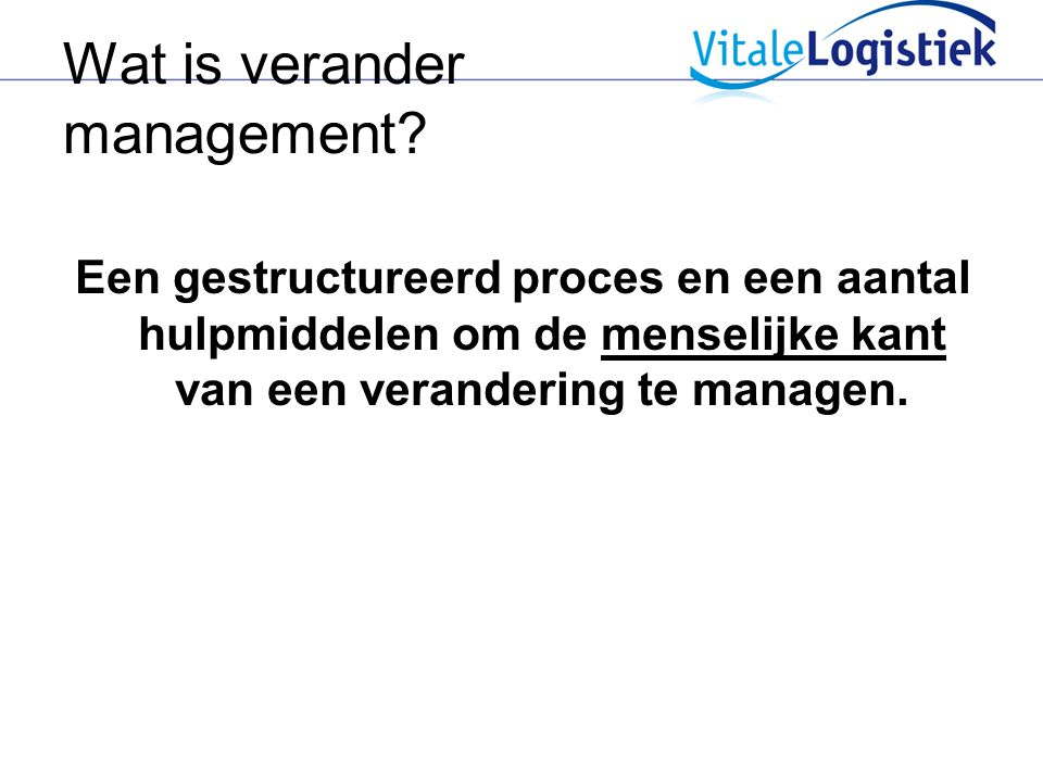 Wat is verander management