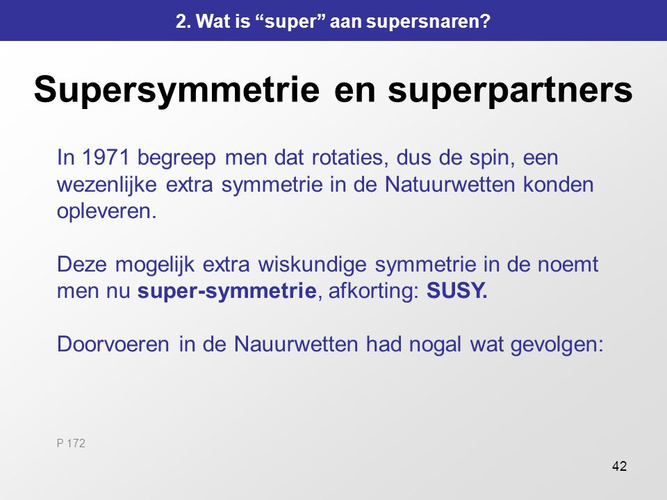 Supersymmetrie en superpartners