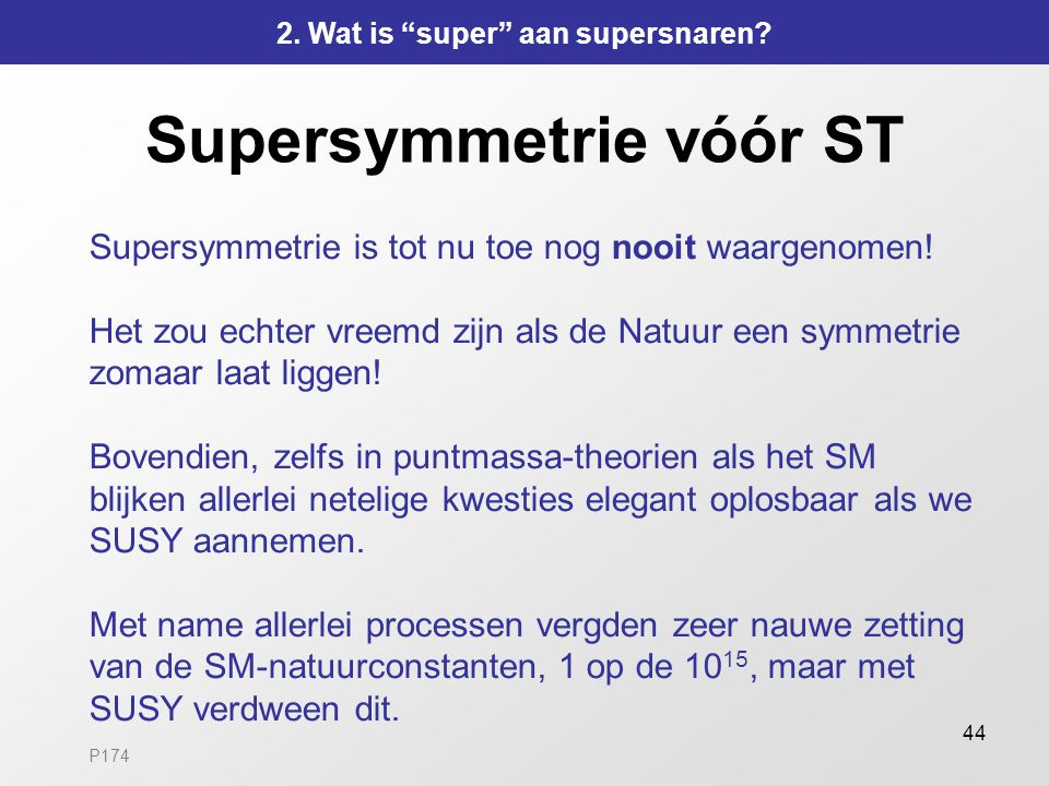 Supersymmetrie vóór ST