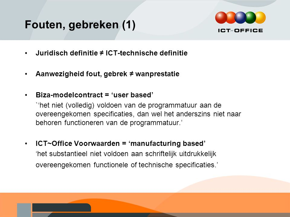 Fouten, gebreken (1) Juridisch definitie ≠ ICT-technische definitie