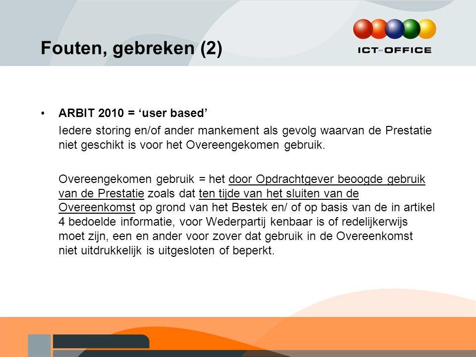 Fouten, gebreken (2) ARBIT 2010 = 'user based'