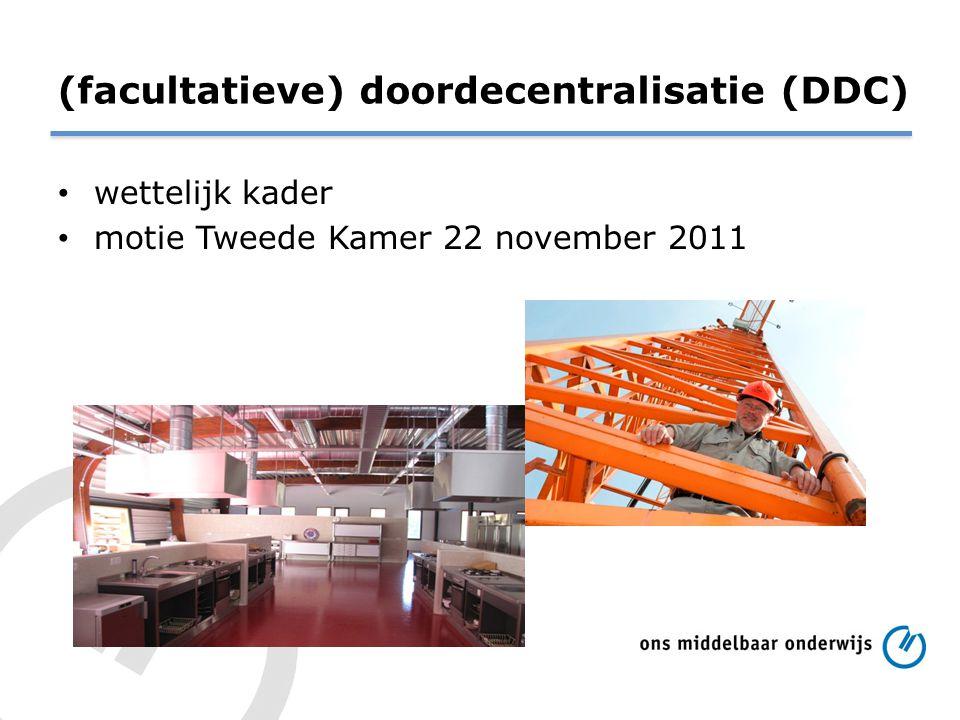 (facultatieve) doordecentralisatie (DDC)