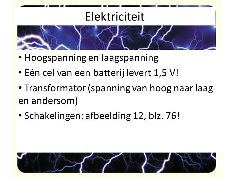 Elektriciteit Hoogspanning en laagspanning