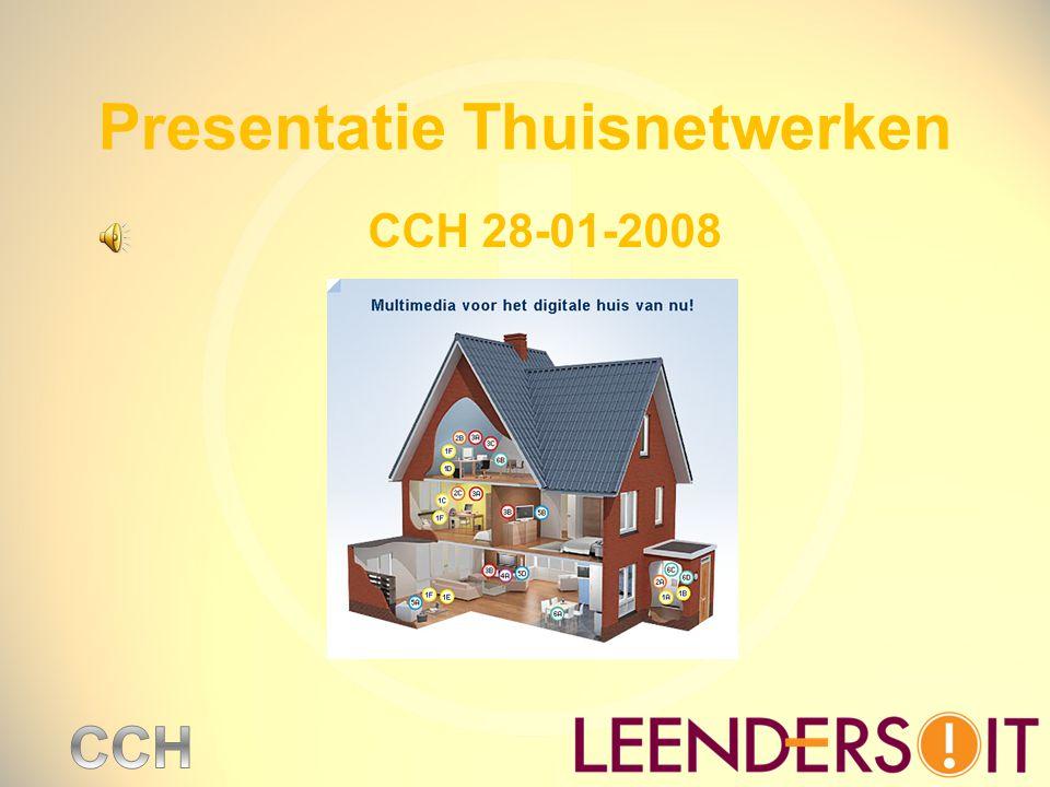 Presentatie Thuisnetwerken
