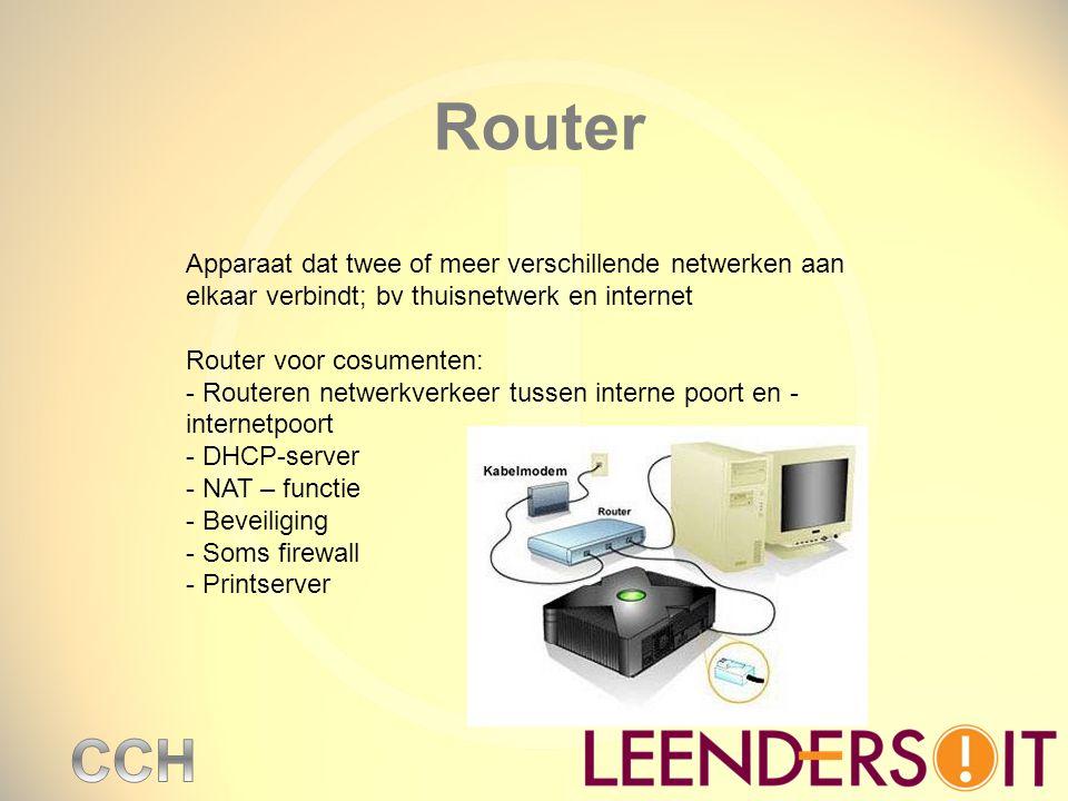 Router Apparaat dat twee of meer verschillende netwerken aan elkaar verbindt; bv thuisnetwerk en internet.