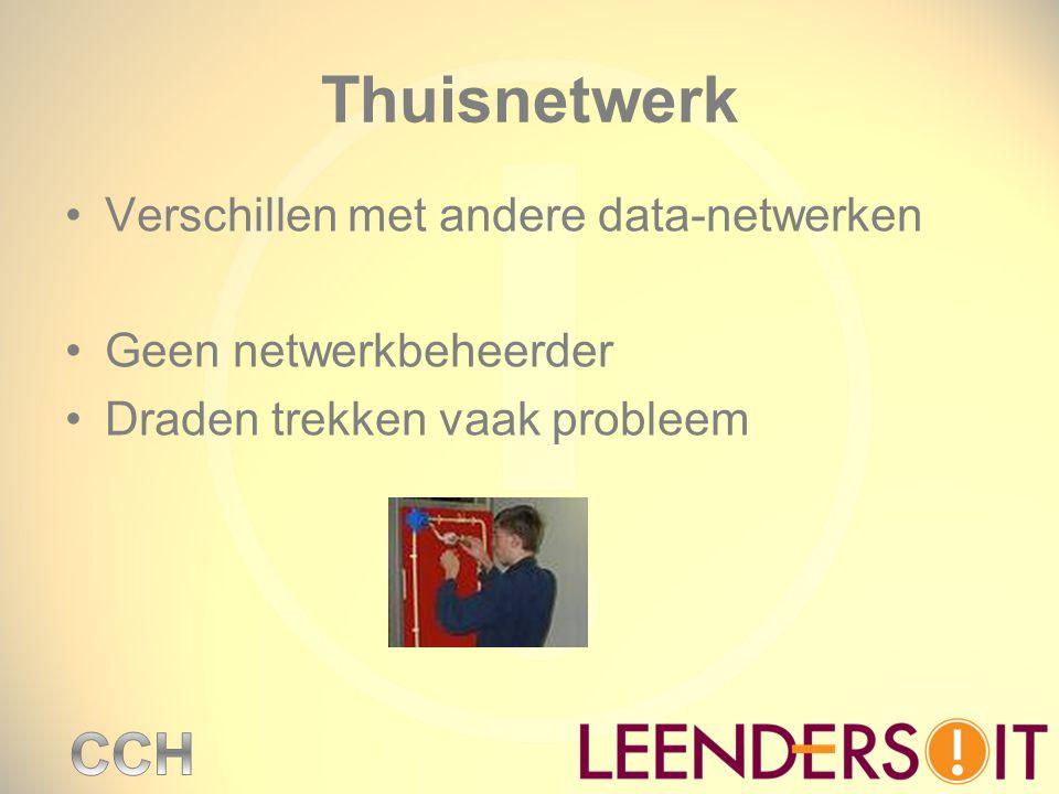 Thuisnetwerk Verschillen met andere data-netwerken