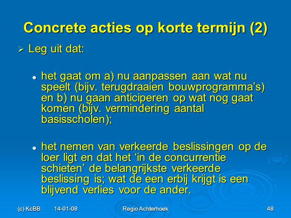 Concrete acties op korte termijn (2)
