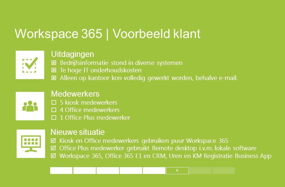 Workspace 365 | Voorbeeld klant